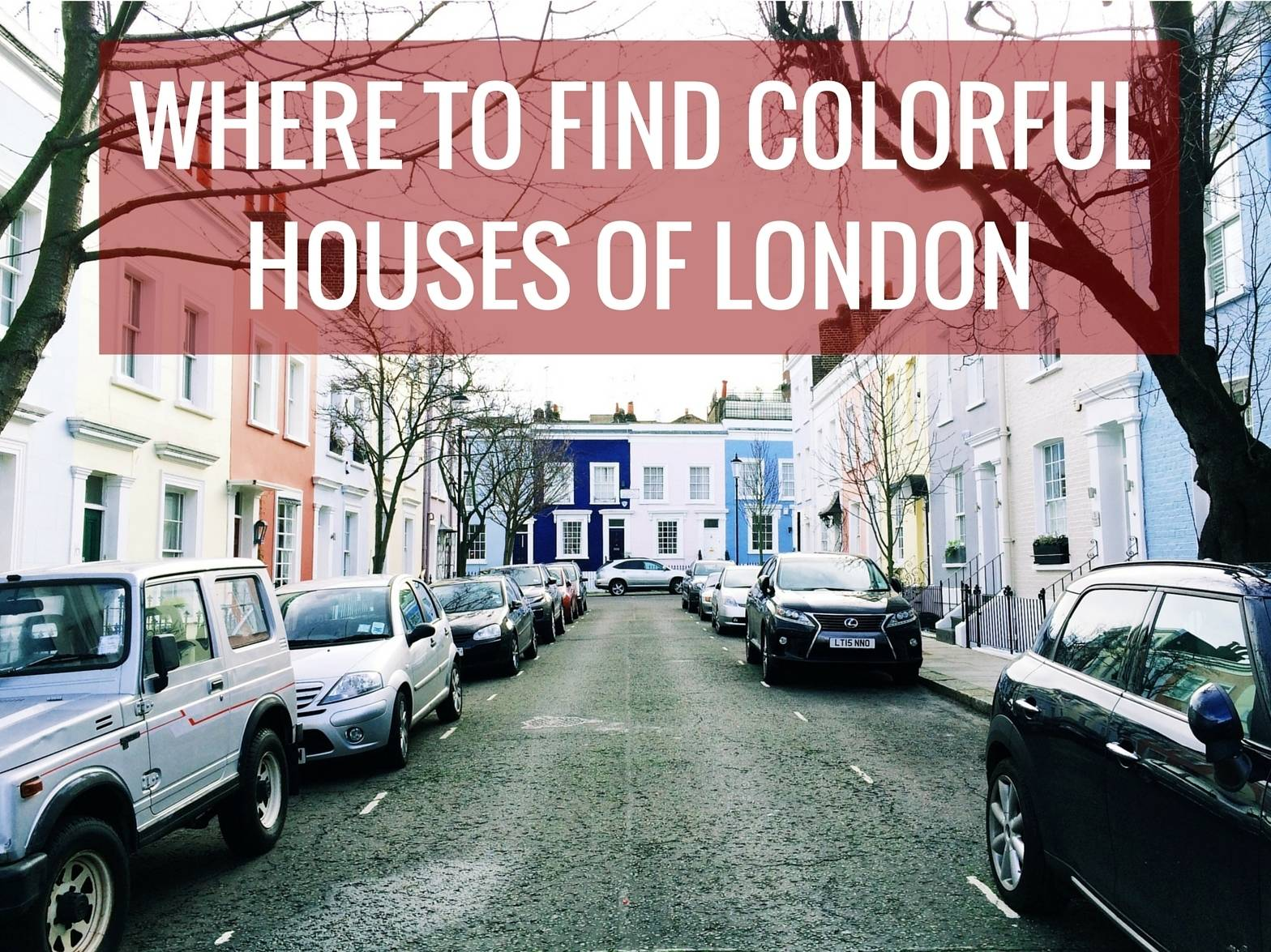 where to find colorful houses of london
