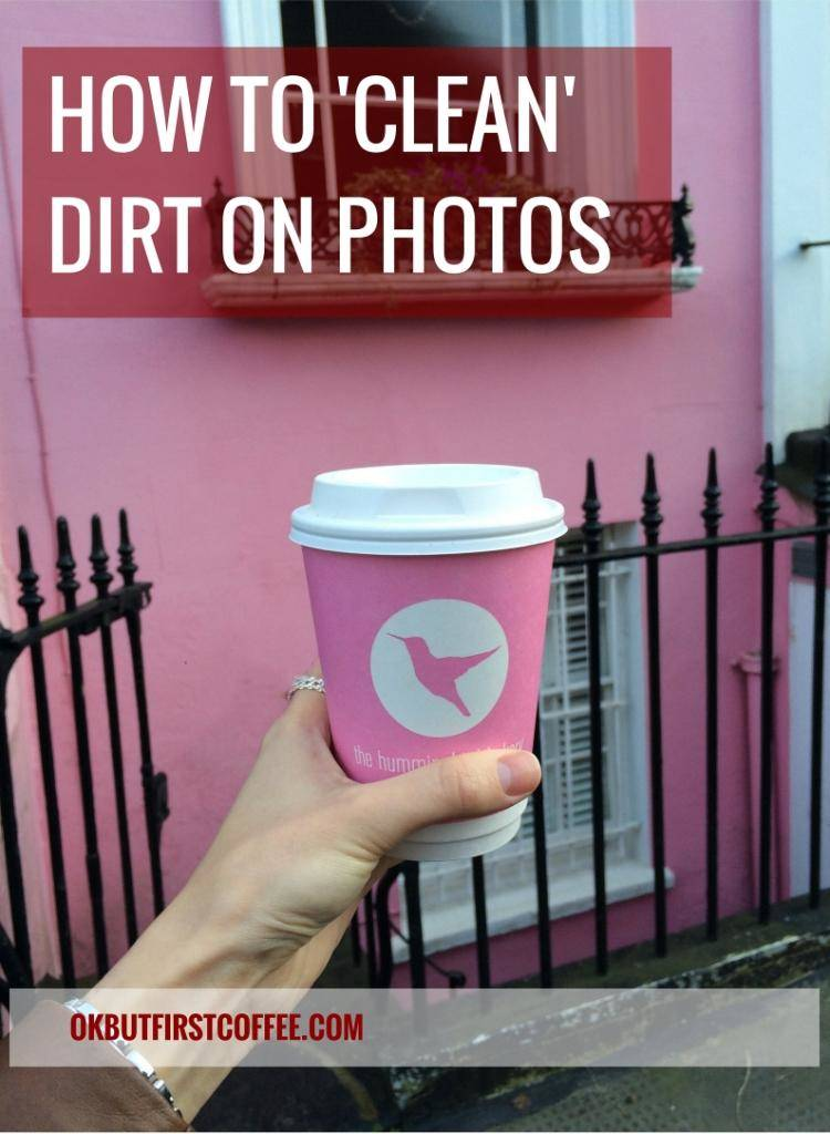 OK But First Coffee How to Clean Photos