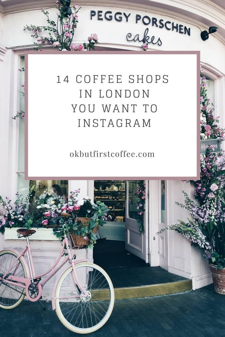 Instagram worthy coffee shops in london pinterest