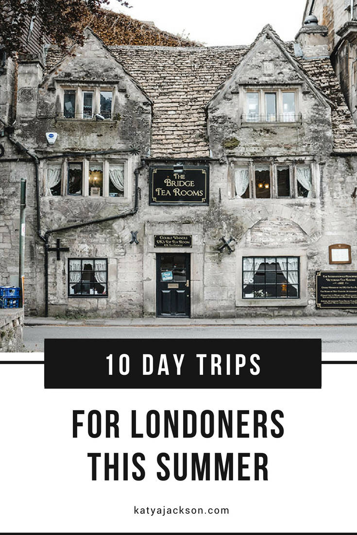 Day trips from london katya jackson blog